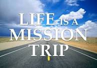 Life as a Mission -1