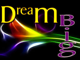 Dream Big -1