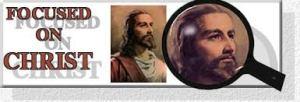 Focused on Christ