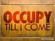 Occupy till I come